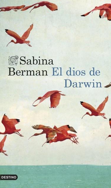 """Reseña de """"El dios de Darwin"""" de Sabina Berman"""