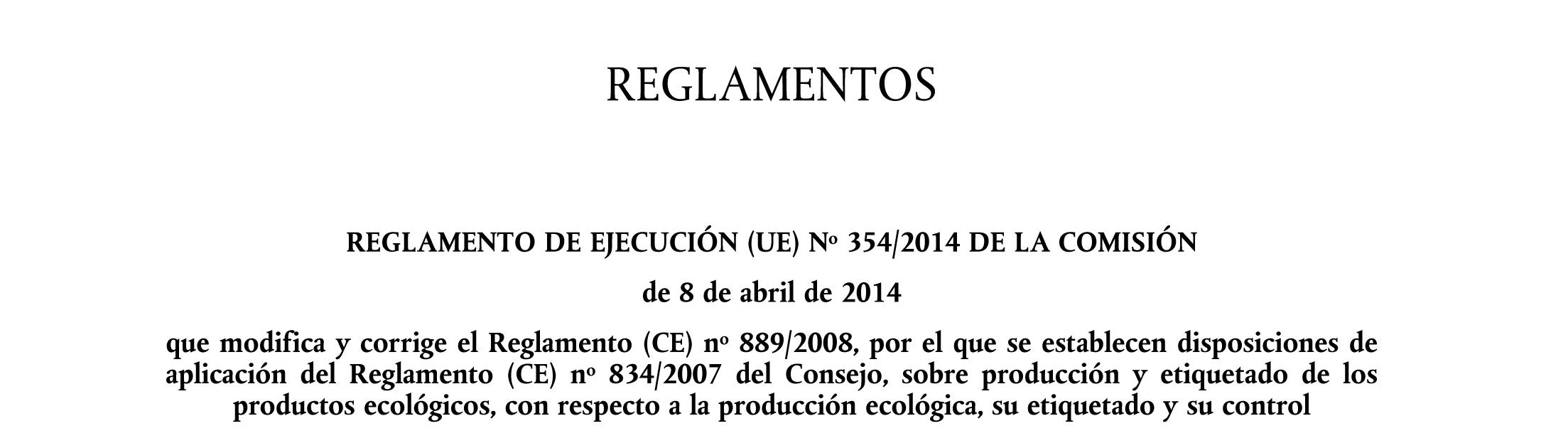 Agricultura Ecológica Nuevo Reglamento Nueva Aberración